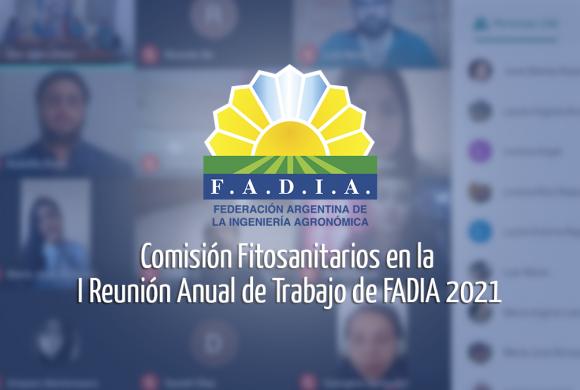 Comisión Fitosanitarios en la I Reunión Anual de Trabajo de FADIA 2021