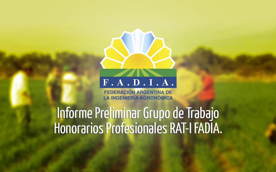 INFORME PRELIMINAR GRUPO DE TRABAJO HONORARIOS PROFESIONALES – RAT – I FADIA.